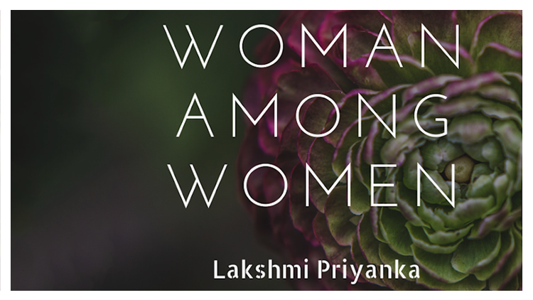 What is it like to be a Woman among Women!