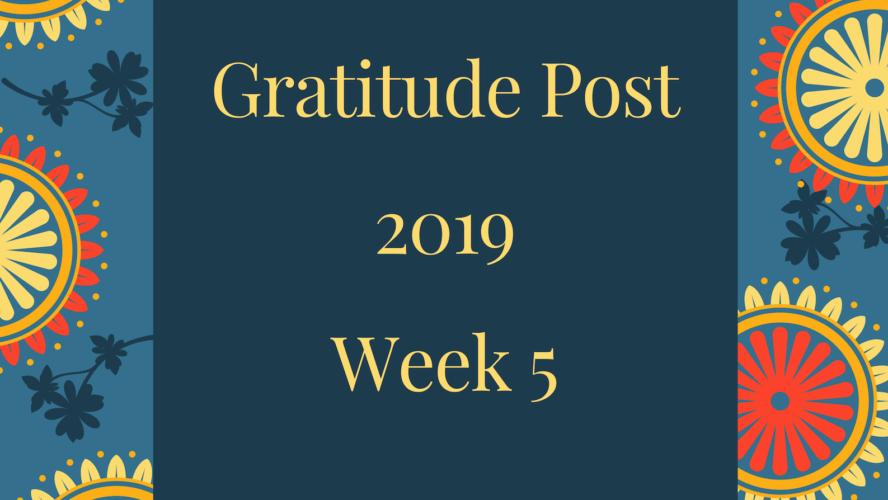Weekly Gratitude 5/52